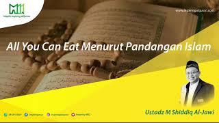 All You Can Eat Menurut Pandangan Islam