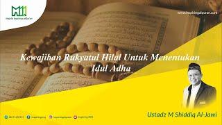 Kewajiban Menentukan Idul Adha Melalui Rukyatul Hilal