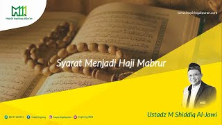 Syarat Haji Mabrur